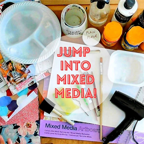 Jump Into Mixed Media! Online Course