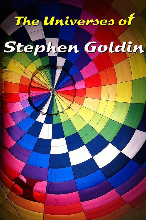 The Universes of Stephen Goldin