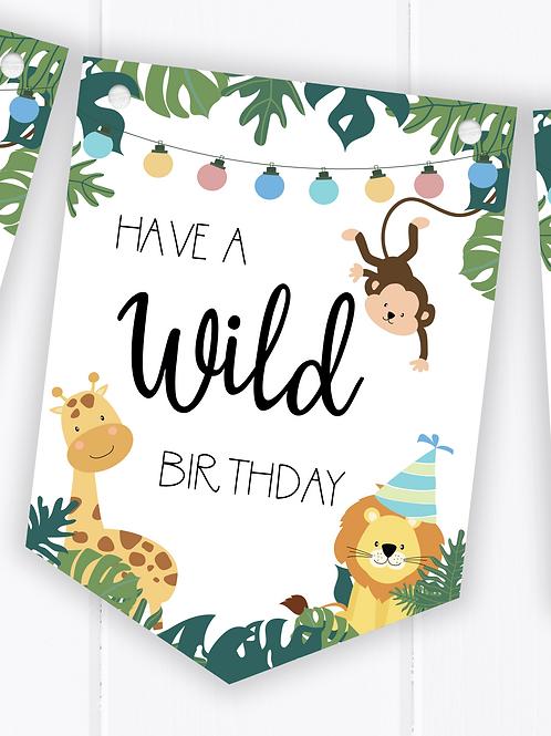 Have a Wild Birthday - Jungle Safari Happy Birthday Bunting