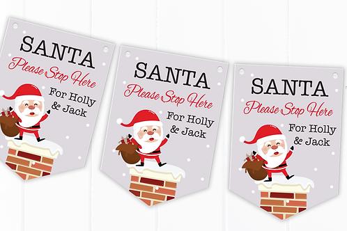 Personalised Santa Please Stop Here Christmas Bunting