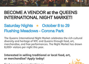 BECOME A VENDOR at the QUEENS INTERNATIONAL NIGHT MARKET!