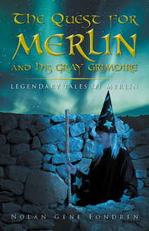 The Quest for Merlin and his Gray Grimoire