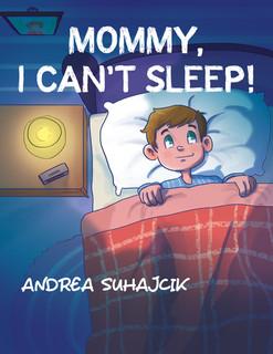 Mommy I Can't Sleep