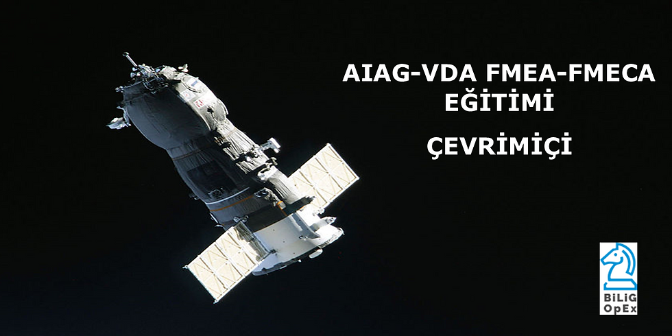 AIAG-VDA FMEA-FMECA Training-Online (Turkish)