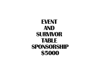 EVENT AND SURVIVOR TABLE SPONSORSHIP