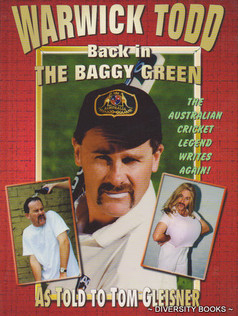 Warwick Todd - Back In The Baggy Green