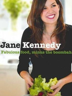 Jane Kennedy - Fabulous Food, Minus The Boombah