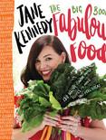 The Big Book Of Fabulous Food