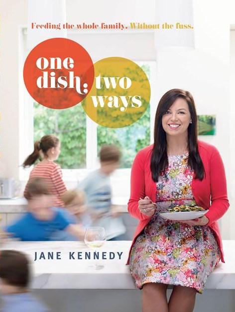 Jane Kennedy: One Dish, Two Ways