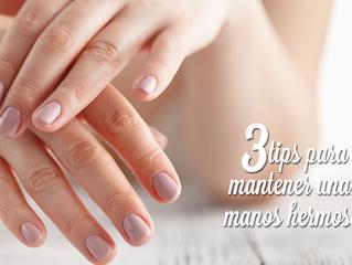 3 tips para mantener unas manos hermosas