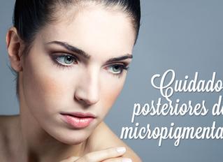 Cuidados posteriores de tu micropigmentación.