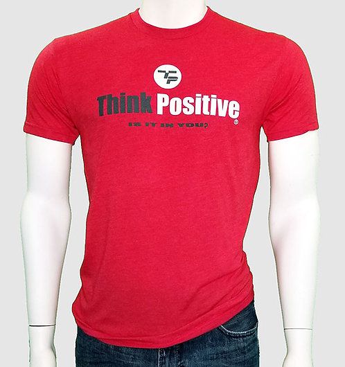 THINK POSITIVE (is it in you)