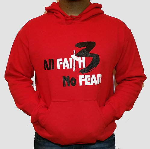Men All Faith 3 No Fear Hoodie