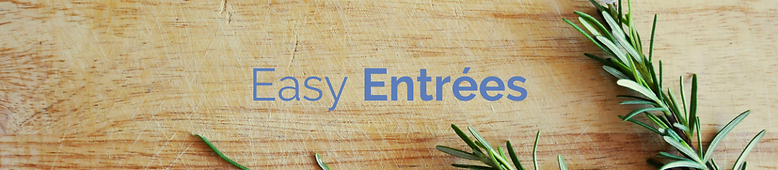 Easy Entrees Header- 1100px.png