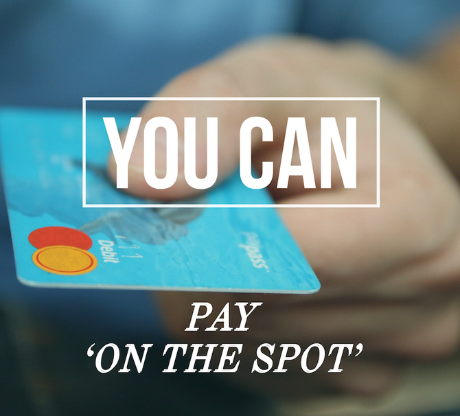 Pay on the spot
