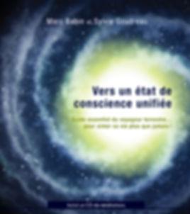 Vers un état de conscience unifiée AdA livre méditation Sylvie Goudreau Marc Babin