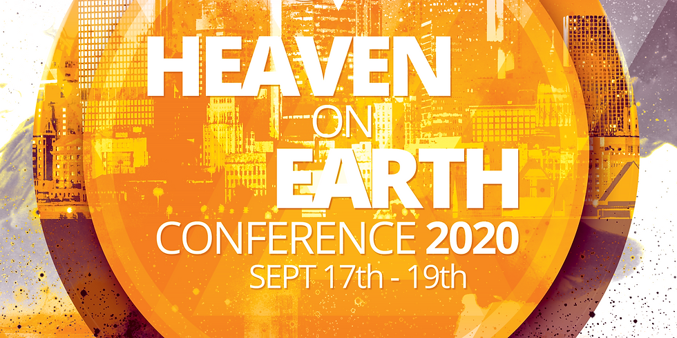 Early VIP Registration $50 | Heaven on Earth Conference 2020