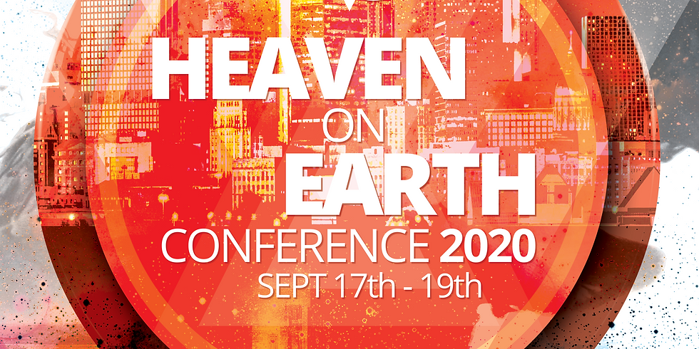 General Registration FREE | Heaven on Earth Conference 2020