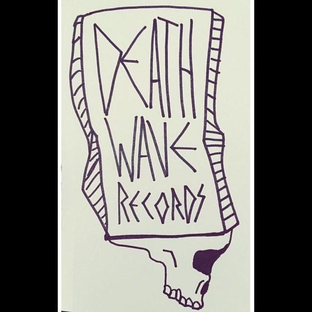 I _3 #DeathwaveRecords