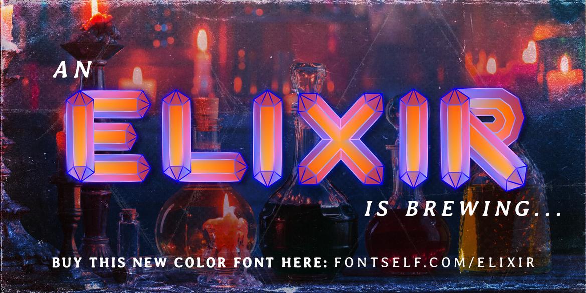 elixir ad w font self promo.png