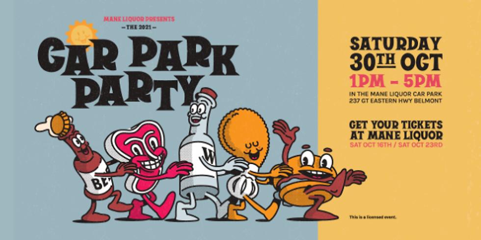 Mane Liquor Car Park Party 2021