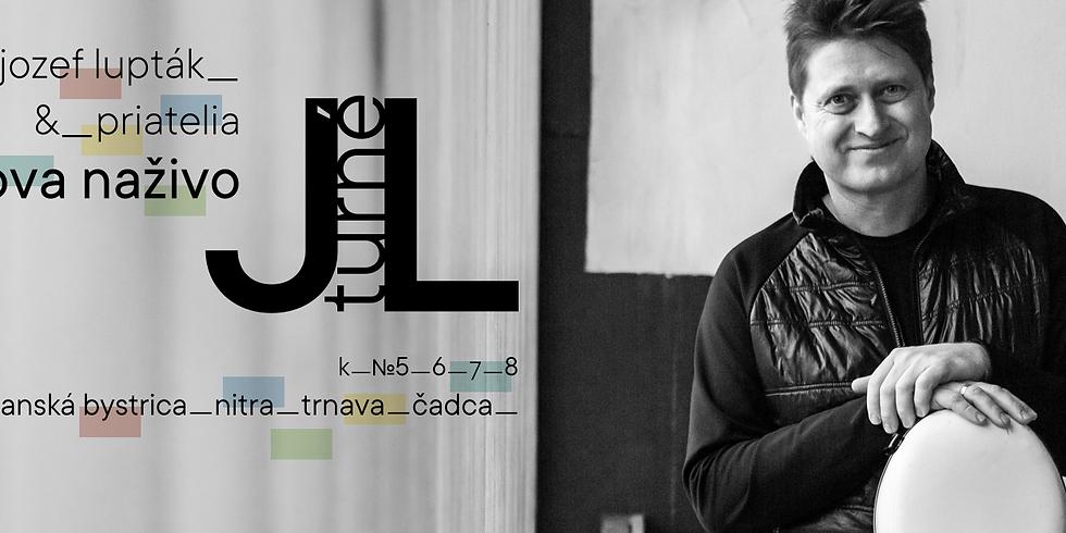 J.L. turné (Jozef Lupták a priatelia)