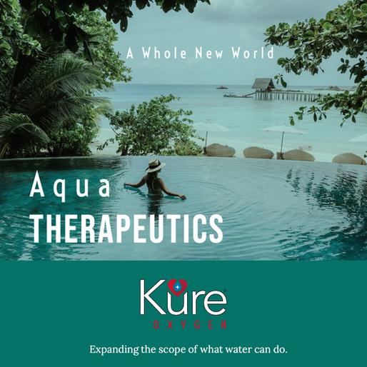 Kure Oxygen & Aqua Therapeutics - The radical effects of Water