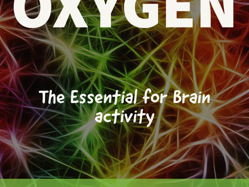 Oxygen for the BRAIN