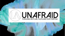 Welcome to Unafraid!