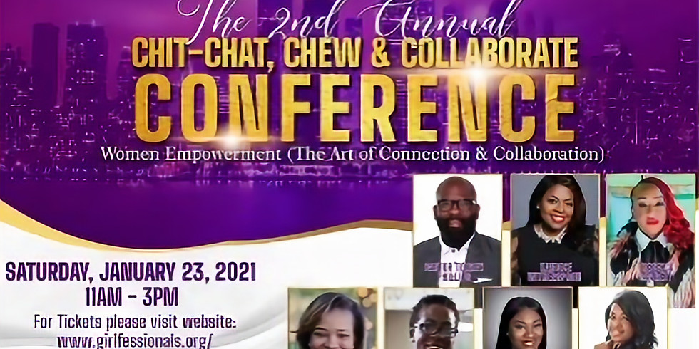 """2nd Annual """"Chit Chat, Chew & Collaborate Conference""""-The Go-GetHER Edition"""