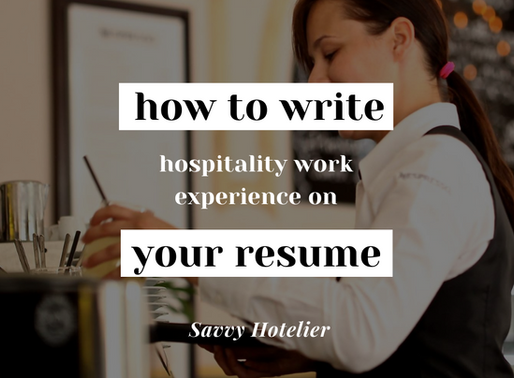 How To Write Hospitality Work Experience On Your Resume | Students & Graduates