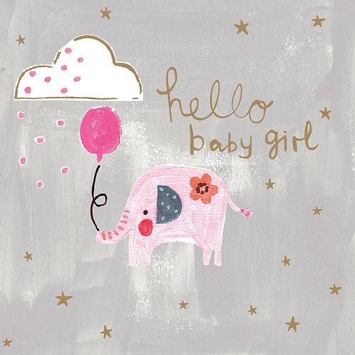 Hello Baby Girl