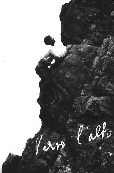 Pier Giorgio climbing a mountain Verso L'Alto