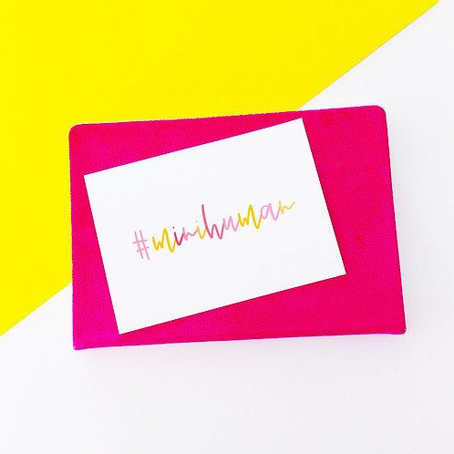 #minihuman New Baby Card
