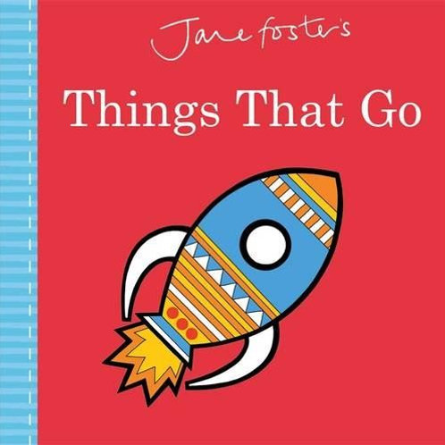 Jane Foster's 'Things That Go' Book