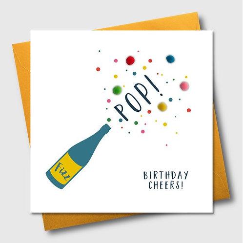 Pop Fizz Birthday Cheers!