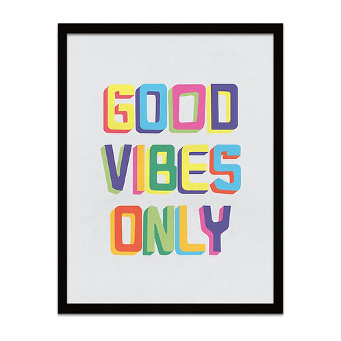 Good Vibes Only - Framed Print