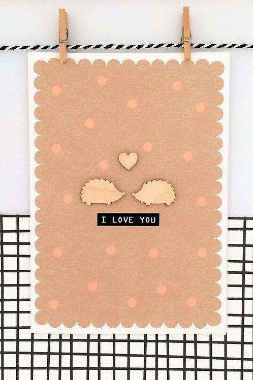I Love You Hedgehogs Card