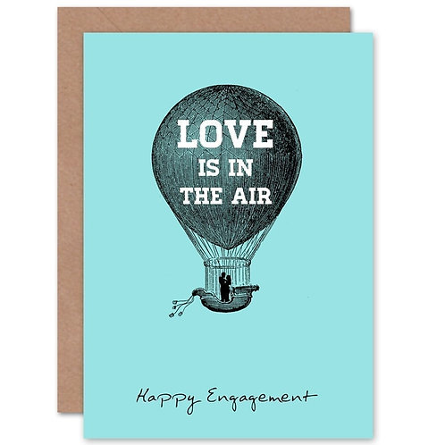 Love Is In The Air Engagement Card