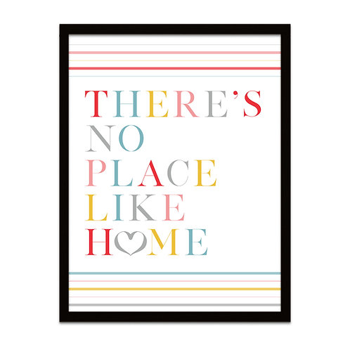 There's No Place Like Home - Framed Print