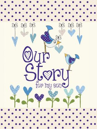 Our Story For My Son