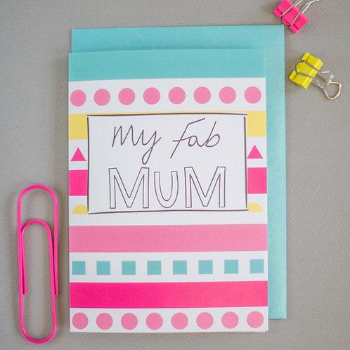My fab Mum Card