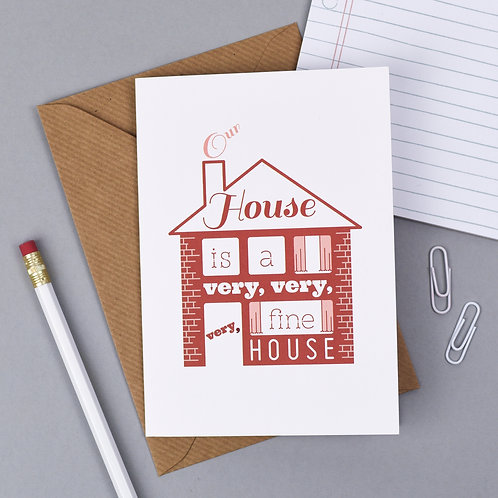 'Our House' New Home Card