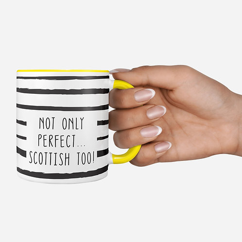 'Not Only Perfect...' Mug