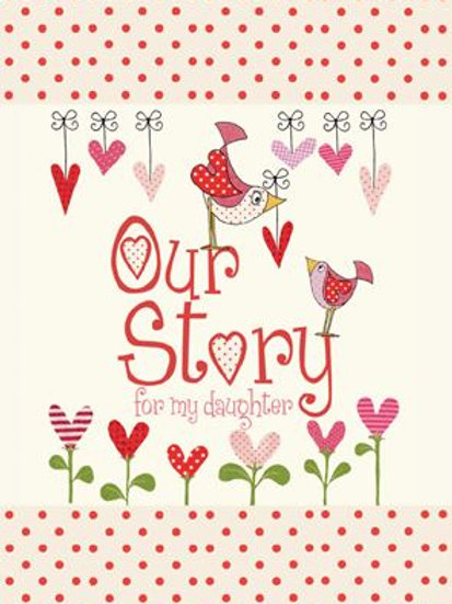 Our Story For My Daughter