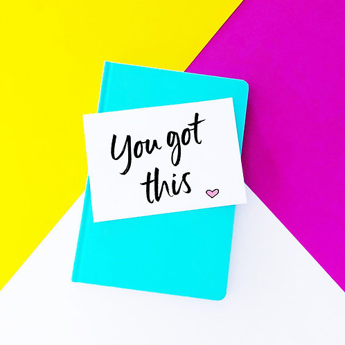'You Got This' Card
