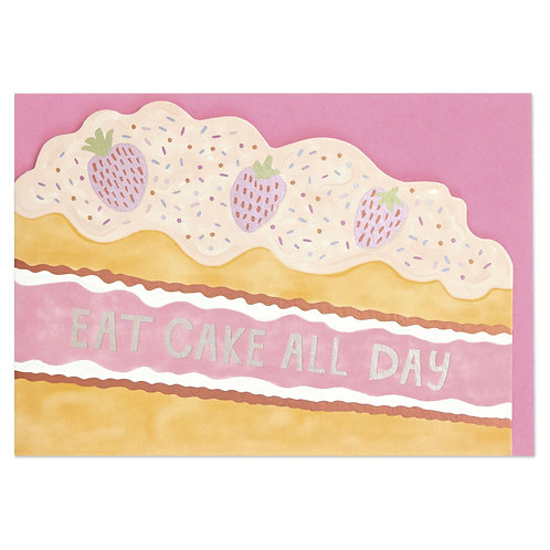 Eat Cake All Day Card