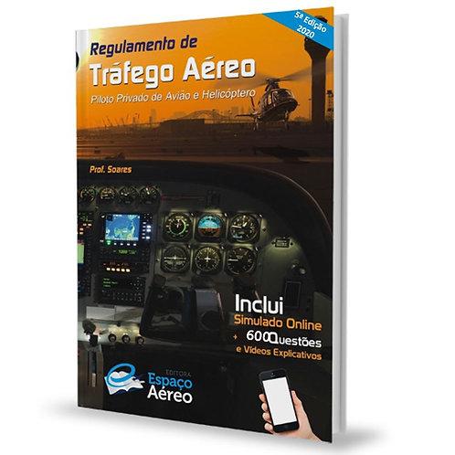Livro Regulamento de Tráfego Aéreo Piloto Privado  – Prof. Soares  5° Edição