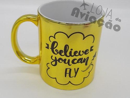 Caneca cromada dourada - Believe you can fly