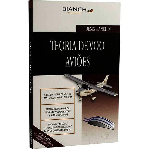 Livro Teoria de Voo Aviões- Piloto Privado e Comercial - Denis Bianchini